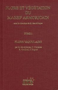 Henry Des Abbayes et Georges Claustres - Flore et végétation du Massif armoricain - Tome 1, Flore vasculaire.