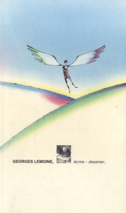 Henry Des Abbayes - Georges Lemoine : écrire - dessiner.