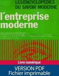 Collectif et Henry Dougier - L'entreprise moderne.