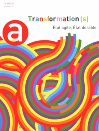 Henry Dougier - Transformation(s) - Etat agile, Etat durable.