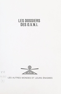Henry Durrant - Les dossiers des O.V.N.I..