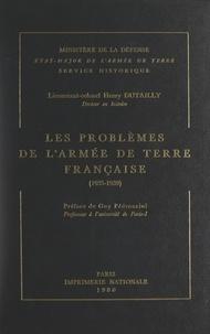 Henry Dutailly et  Service historique de l'État-M - Les problèmes de l'armée de Terre française : 1935-1939.