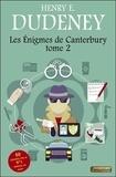 Henry Ernest Dudeney - Les énigmes de Canterbury - Tome 2.