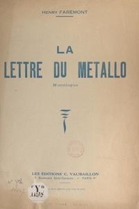 Henry Farémont - La lettre du métallo - Monologue.