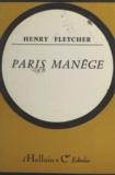 Henry Fletcher - Paris manège.