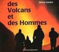 DES VOLCANS ET DES HOMMES - Henry Gaudru | Showmesound.org