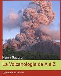 La Volcanologie de A à Z - Henry Gaudru   Showmesound.org