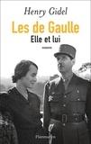 Henry Gidel - Les de Gaulle - Elle et lui.