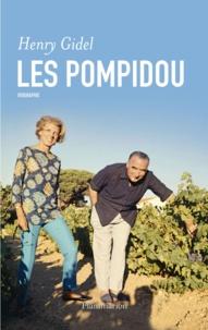 Henry Gidel - Les Pompidou.