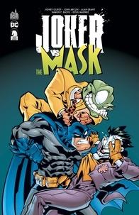 Henry Gilroy et John Arcudi - Joker VS The Mask.
