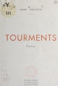 Henry Giroudon - Tourments.