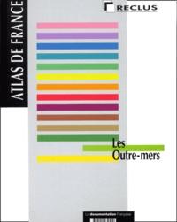 Henry Godard et  Collectif - Les outre-mers.