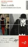 Henry Godard - Mort à crédit de Louis-Ferdinand Céline.