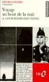 Henry Godard - Voyage au bout de la nuit de Louis-Ferdinand Céline.