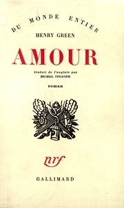 Henry Green - Amour.