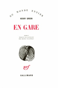 Henry Green - En gare.