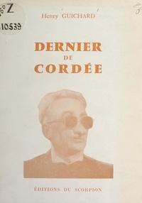 Henry Guichard - Dernier de cordée.