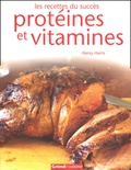 Henry Harris et Jason Lowe - Protéines et vitamines.