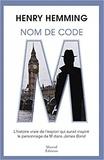 Henry Hemming - Nom de code : M.