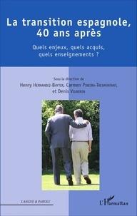 Henry Hernandez-Bayter et Carmen Pineira-Tresmontant - La transition espagnole, 40 ans après - Quels enjeux, quels acquis, quels enseignements ?.