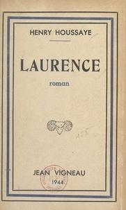 Henry Houssaye - Laurence.