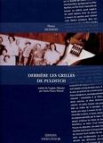 Henry Hudson - Derrière les grilles de Pulditch - Chroniques dublinoises d'une usine ordinaire Février 1958-Septembre 1983.