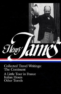 Henry James - Collected Travel Writings - The continent.