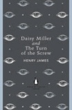 Henry James - Daisy Miller and The Turn of the Screw.