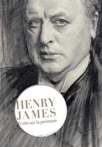 Henry James - Ecrits sur la peinture.
