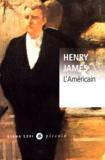 Henry James - L'Américain.