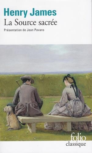 Henry James - La Source sacrée.