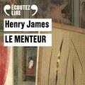 Henry James - Le menteur.