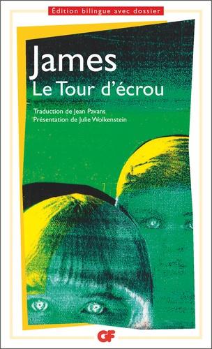 Henry James - LE TOUR D'ECROU. - Edition bilingue avec dossier.