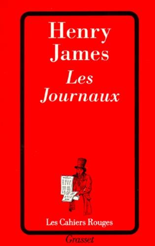 Henry James - Les journaux.