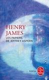 Henry James - Les Papiers de Jeffrey Aspern.
