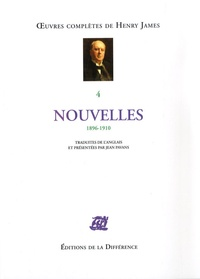 Henry James - Oeuvres complètes - Tome 4, Nouvelles 1896-1910.