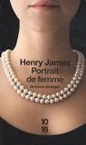 Henry James - Portrait de femme.