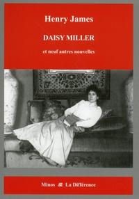 Henry James - Portraits de femmes - Tome 7, Daisy Miller et neuf autres nouvelles.