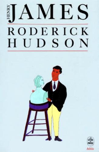 Henry James - Roderick Hudson.