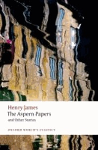 Henry James - The Aspern Papers and Other Stories.