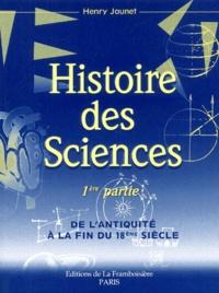Histoiresdenlire.be Histoire des sciences. - Tome 1, De l'Antiquité à la fin du XVIIIème siècle Image