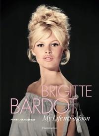 Brigitte Bardot : my life in fashion.pdf