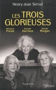 Henry-Jean Servat - Les trois glorieuses.
