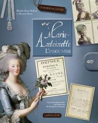 Henry-Jean Servat et Mathieu Banq - Marie-Antoinette - L'insoumise.
