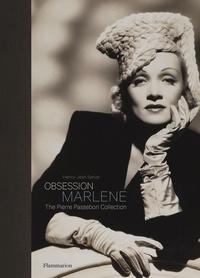 Henry-Jean Servat et Pierre Passebon - Obsession : Marlene Dietrich - The Pierre Passebon Collection.