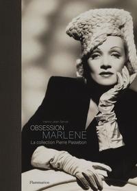 Henry-Jean Servat - Obsession Marlene - La collection Pierre Passebon.