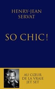 Henry-Jean Servat - Si choc, so chic - Les stars de mes jours, les stars de mes nuits.