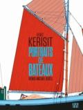 Henry Kerisit et Denis-Michel Boëll - Portraits de bateaux.