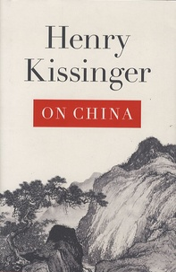 Henry Kissinger - On China.