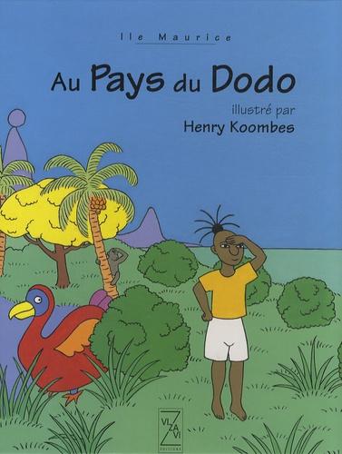 Henry Koombes - Au Pays du Dodo.